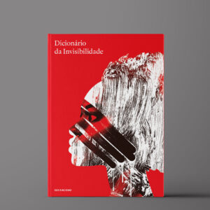 Esta é a capa da publicação do SOS RACISMO, Dicionário da Invisibilidade